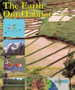 The Earth Our Habitat - Geography Book Class 6