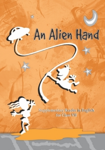 An Alien Hand - Supplementary English Book Class 7