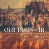 Our Past 3 part-1 History Book class 8