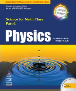S Chand Physics For Class 9th By Lakhmir Singh & Manjit Kumar