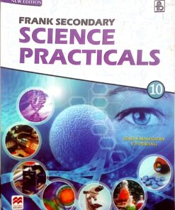 Frank Secoundary Science Practicals For Class 10th