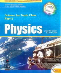 S Chand Physics For Class 10th By Lakhmir Singh & Manjit Kumar