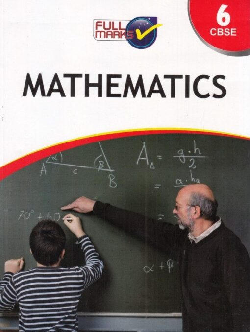 Full Marks Guide Mathematics for Class 6