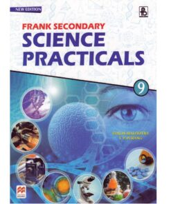 Frank Secoundary Science Practicals For Class 9th